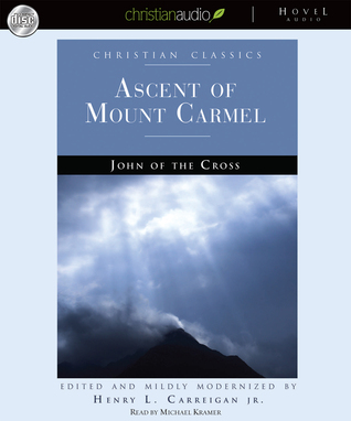 Ascent of Mountt Carmel John of the Cross