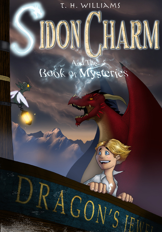 Sidon Charm and the Book of Mysteries (Sidon Charm #1)  by  T.H. Williams