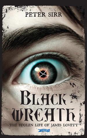 Black Wreath: The Stolen Life of James Lovett Peter Sirr