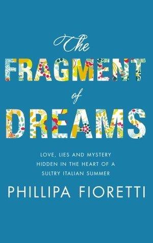 The Fragment of Dreams Phillipa Fioretti