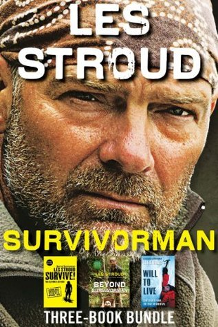 Survivorman Three-Book Bundle: Will to Live, Survive! The Ultimate Edition, and Beyond Survivorman Collins Publishers