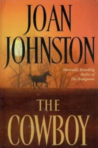 The Cowboy Joan Johnston