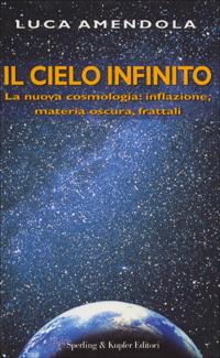 Il cielo infinito  by  Luca Amendola