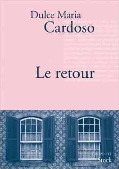 Le retour  by  Dulce Maria Cardoso
