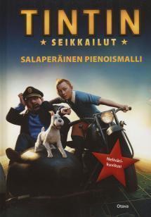 Tintin seikkailut: salaperäinen pienoismalli  by  Stephanie True Peters
