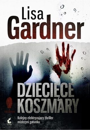 Dziecięce koszmary Lisa Gardner