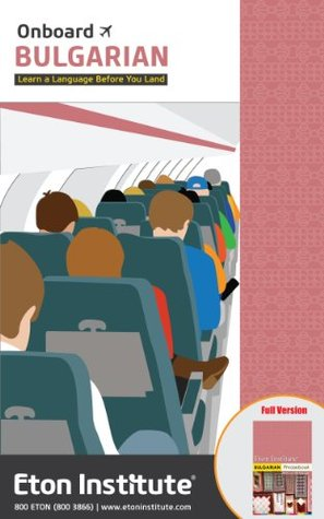 Onboard Bulgarian - Learn a language before you land Eton Institute