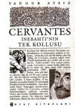 Cervantes İnebahtının Tek Kollusu Yağmur Atsız