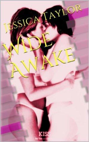 Wide Awake Jessica Taylor