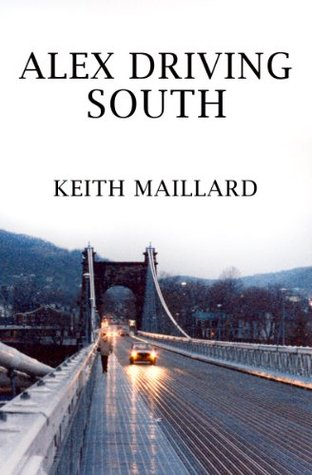 Alex Driving South  by  Keith Maillard
