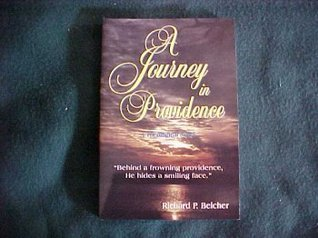 A Journey in Providence  by  Richard P. Belcher