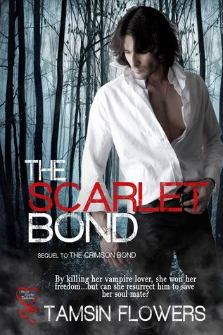 The Scarlet Bond Tamsin Flowers