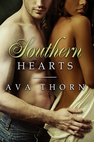Southern Hearts (Southern Love Series) Ava Thorn