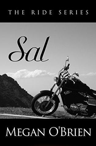 Sal (The Ride Series, #2)  by  Megan OBrien