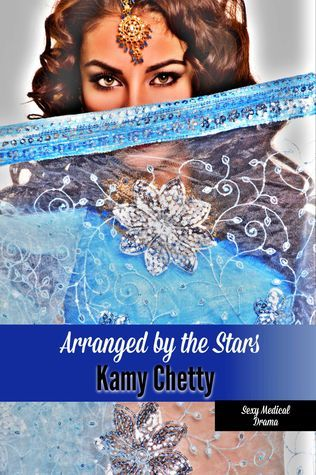 Arranged By the Stars  by  Kamy Chetty