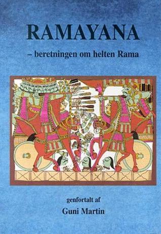 Ramayana - beretningen om helten Rama Vālmīki