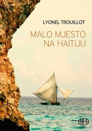 Malo mjesto na Haitiju Lyonel Trouillot
