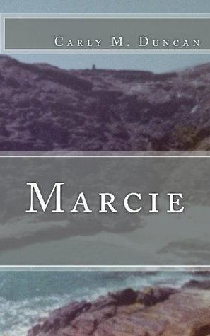 Marcie  by  Carly M. Duncan