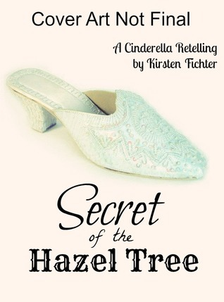 Secret of the Hazel Tree  by  Kirsten Fichter