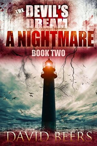 A Nightmare (The Devils Dream, #2)  by  David Beers