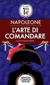 Larte di comandare Napoléon Bonaparte