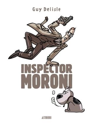 Inspector Moroni Guy Delisle
