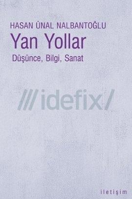 Yan Yollar  by  Hasan Ünal Nalbantoğlu