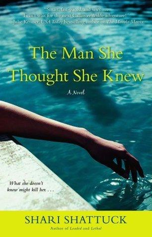 The Man She Thought She Knew Shari Shattuck