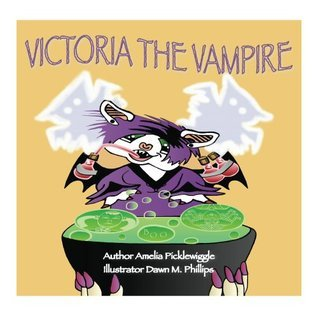 Victoria the Vampire (Halloween Town Book 1) Amelia Picklewiggle