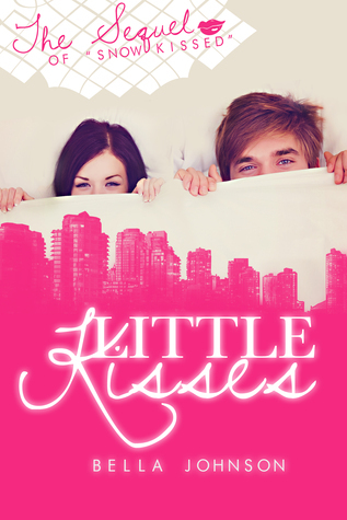 Little Kisses (Novella Series Book #2)  by  Bella Johnson