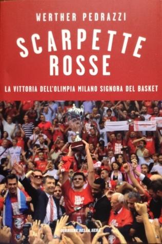 Scarpette rosse: La vittoria dellOlimpia Milano Signora del basket Werther Pedrazzi