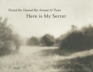 Here Is My Secret Khalid Al-Thani