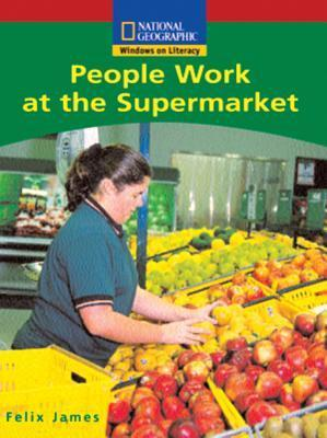 People Work at the Supermarket National Geographic Learning