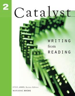 Catalyst 2: Writing from Reading  by  Steve   Jones