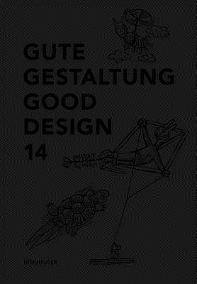 Gute Gestaltung 14 / Good Design 14  by  Deutscher Designer Club (DDC)