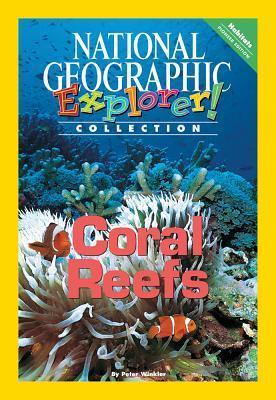 Explorer Pioneer: Coral Reefs Peter Winkler