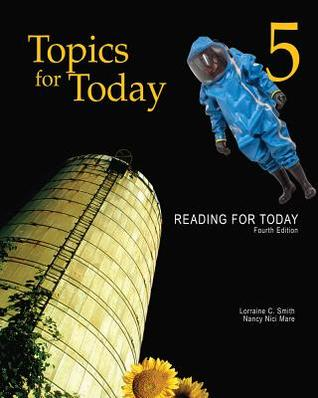 Reading for Today 5: Topics for Today Nancy Nici Mare