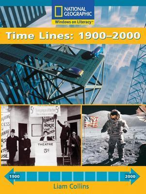 Time Lines: 1900-2000  by  Liam Collins