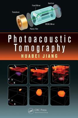 Photoacoustic Tomography Huabei Jiang