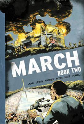 March: Book Two (March, #2)  by  John Robert Lewis