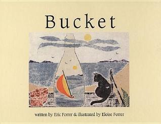 Bucket Eric Forrer