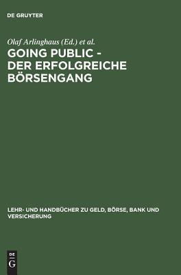 Going Public Der Erfolgreiche Borsengang Olaf Arlinghaus