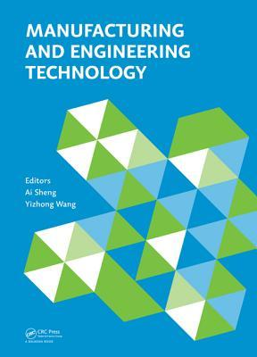 Manufacturing and Engineering Technology (Icmet 2014) Ai Sheng