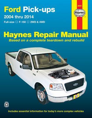 Ford Pick-ups2004 thru 2014: Full-size F-150 2WD & 4WD Haynes Publishing