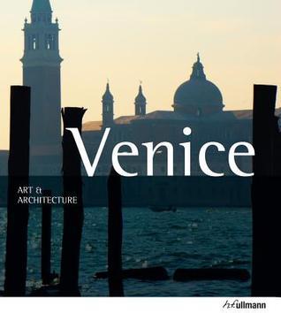 Venecia: Arte y Architectura Marion Kaminski