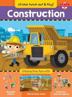 Construction: Interactive fun with fold-out play scene, reusable stickers, and punch-out, stand-up figures! Walter Foster Custom Creative Team