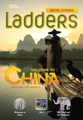 Ladders Social Studies 3: Welcome to China!  by  Anne Goudvis