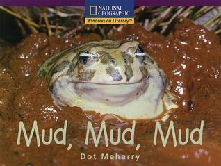 Mud, Mud, Mud Dot Meharry