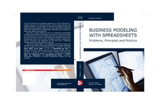 Business Modeling with Spreadsheets Problems, Principles, and Practice  by  Thin-Yin Leong