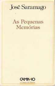 As Pequenas Memórias  by  José Saramago